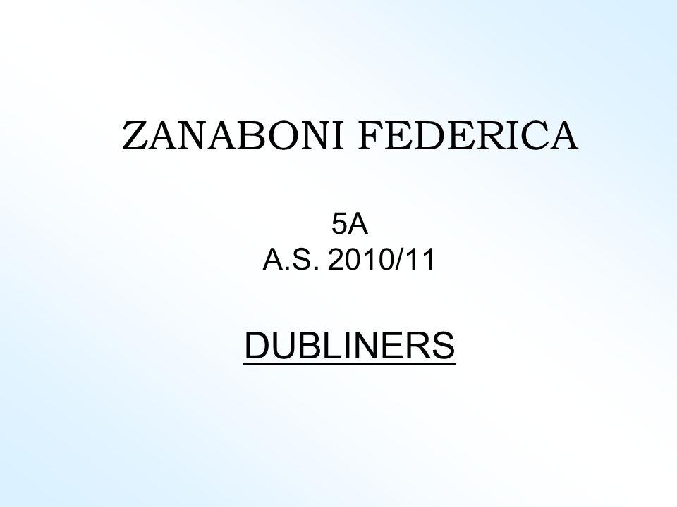 ZANABONI FEDERICA 5A A.S. 2010/11 DUBLINERS
