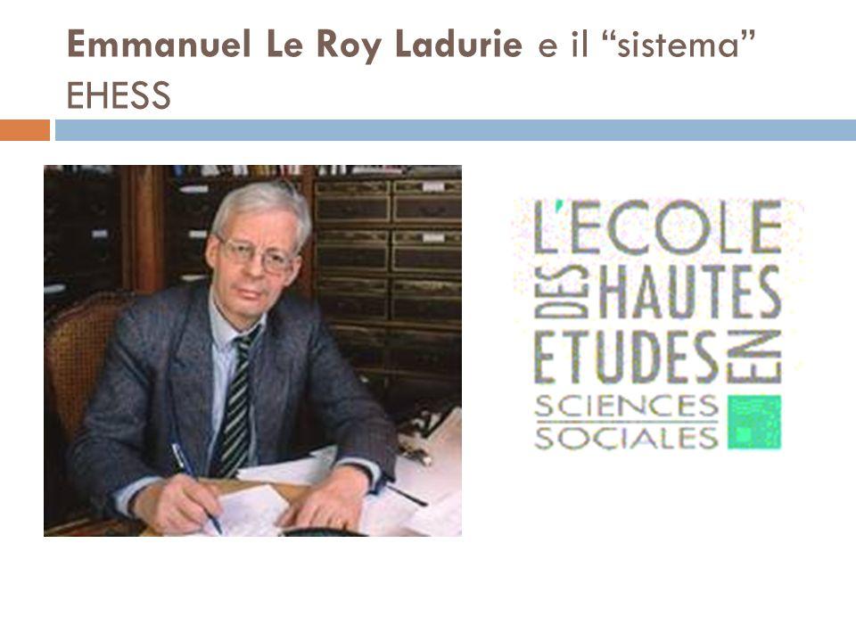 Emmanuel Le Roy Ladurie e il sistema EHESS