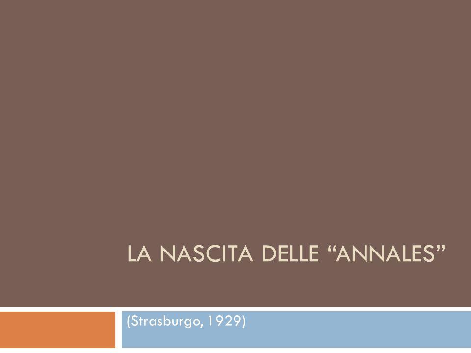 LA NASCITA DELLE ANNALES (Strasburgo, 1929)