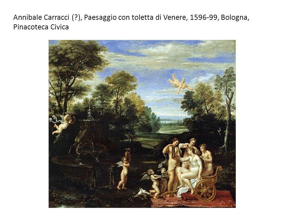 Annibale Carracci (?), Paesaggio con toletta di Venere, 1596-99, Bologna, Pinacoteca Civica