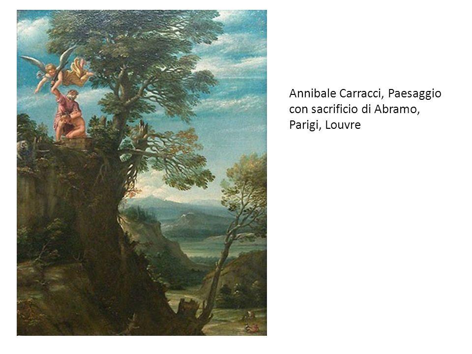 Annibale Carracci, Paesaggio con sacrificio di Abramo, Parigi, Louvre