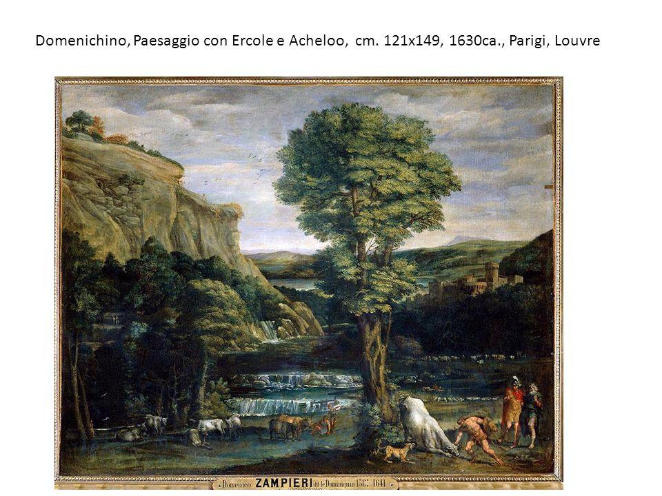 Domenichino, Paesaggio con Ercole e Acheloo, cm. 121x149, 1630ca., Parigi, Louvre