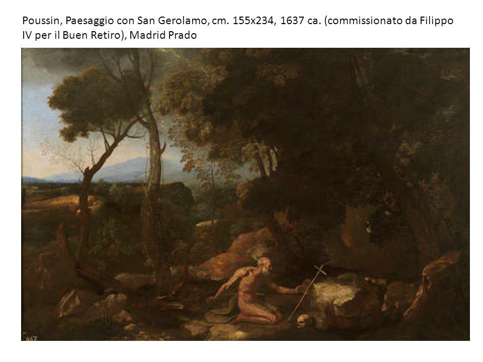 Poussin, Paesaggio con San Gerolamo, cm. 155x234, 1637 ca. (commissionato da Filippo IV per il Buen Retiro), Madrid Prado