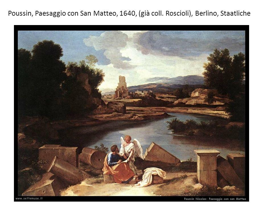 Poussin, Paesaggio con San Matteo, 1640, (già coll. Roscioli), Berlino, Staatliche
