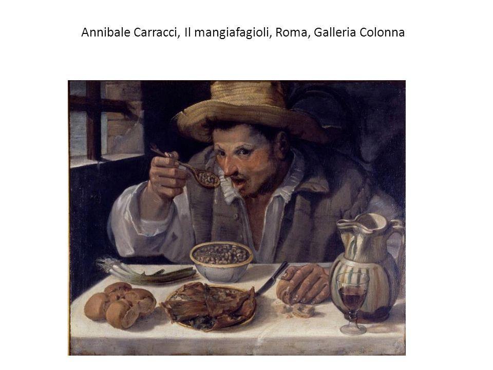 Annibale Carracci, Il mangiafagioli, Roma, Galleria Colonna