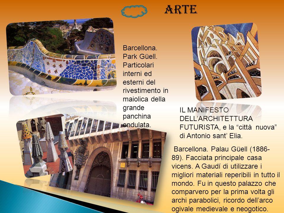A RTE IL MANIFESTO DELLARCHITETTURA FUTURISTA, e la città nuova di Antonio sant Elia. Barcellona. Palau Güell (1886- 89). Facciata principale casa vic