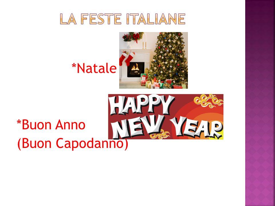 *Natale *Buon Anno (Buon Capodanno)