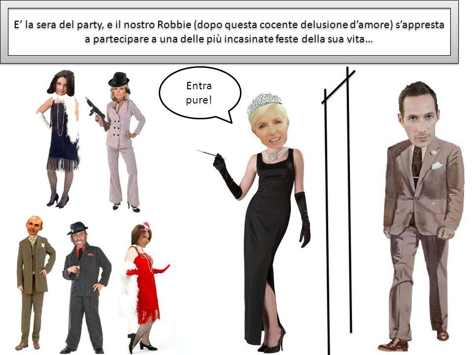 E la sera del party, e il nostro Robbie (dopo questa cocente delusione damore) sappresta a partecipare a una delle più incasinate feste della sua vita