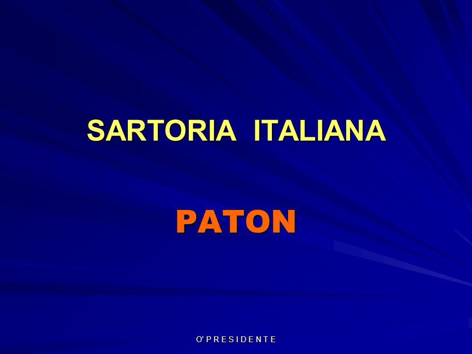 O P R E S I D E N T E SARTORIA ITALIANA PATON
