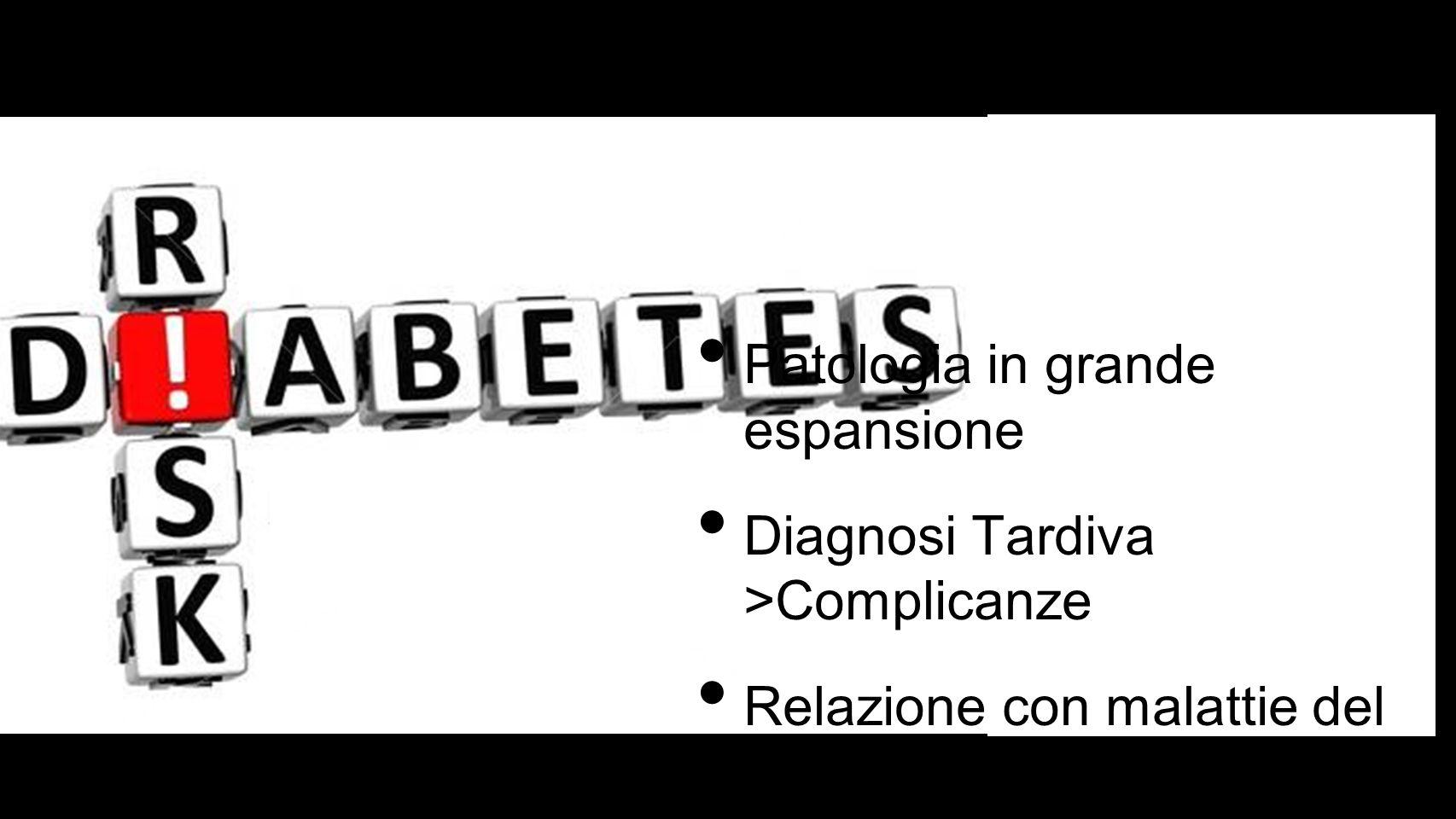 Patologia in grande espansione Diagnosi Tardiva >Complicanze Relazione con malattie del cavo orale (parodontite)