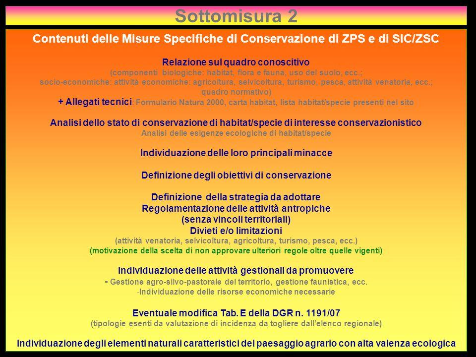 Sottomisura 2 Contenuti delle Misure Specifiche di Conservazione di ZPS e di SIC/ZSC Relazione sul quadro conoscitivo (componenti biologiche: habitat,