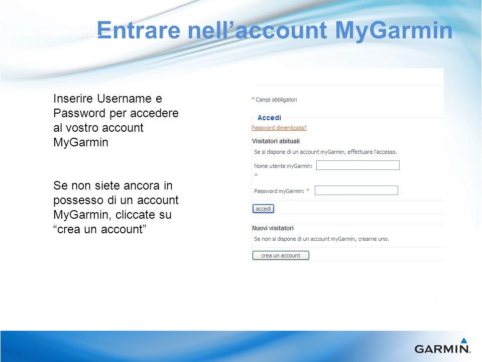 CourseView Europe Update GARMIN CONFIDENTIAL Registrazione Prodotto: cliccate su Eseguire la registrazione adesso e seguire le istruzioni per registrare il vostro Approach