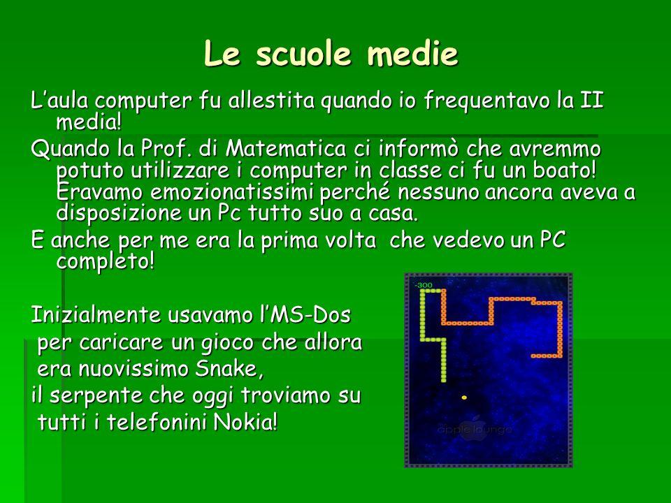 Le scuole medie Laula computer fu allestita quando io frequentavo la II media! Quando la Prof. di Matematica ci informò che avremmo potuto utilizzare