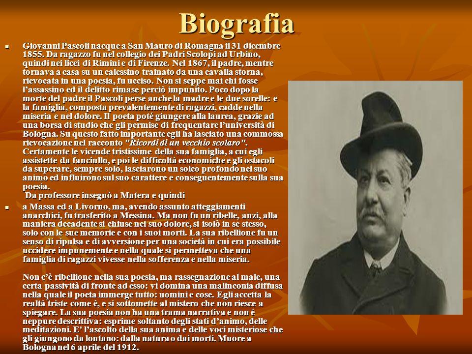 Biografia Giovanni Pascoli nacque a San Mauro di Romagna il 31 dicembre 1855.