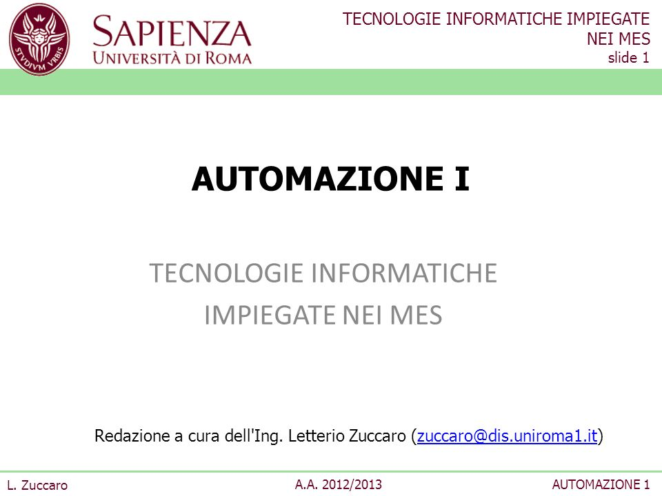TECNOLOGIE INFORMATICHE IMPIEGATE NEI MES slide 1 L.