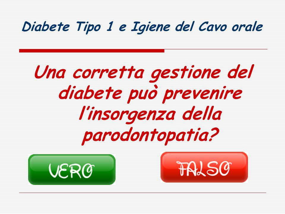 Prossima domanda Diabete Tipo 1 e Igiene del Cavo orale