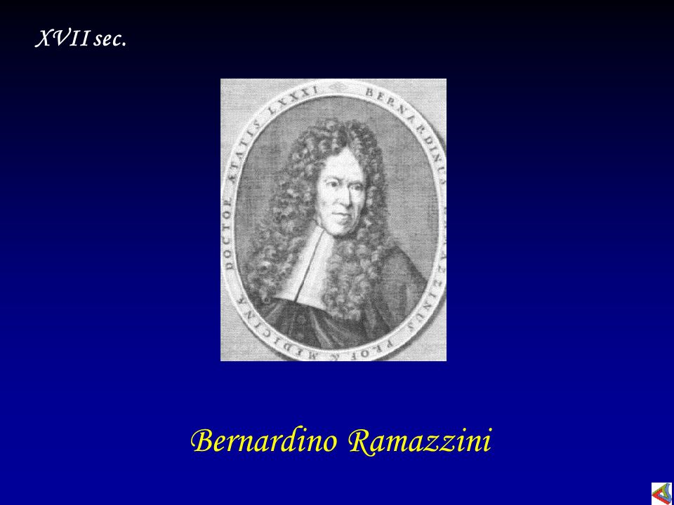 Bernardino Ramazzini XVII sec.