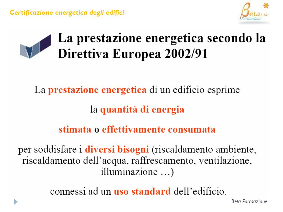 CARATTERISTICHE PRINCIPALI Certificazione energetica degli edifici