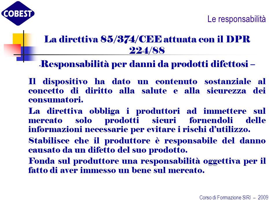 Ladeguamento delle macchine alla legislazione applicabile in materia antinfortunistica Corso di Formazione SIRI – 2009