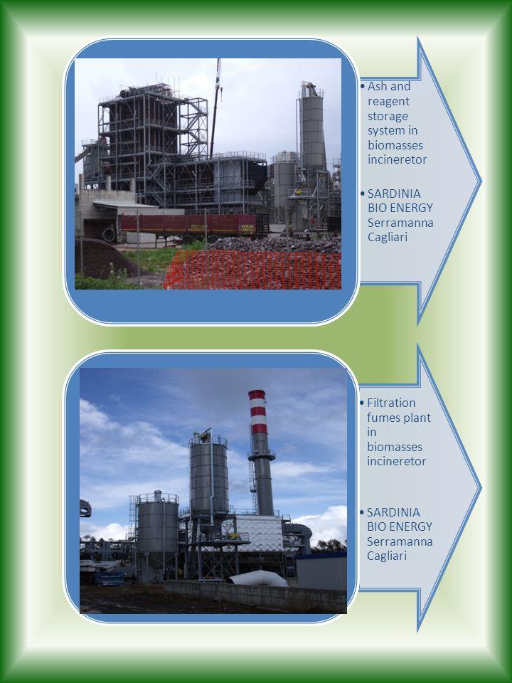 Ash and reagent storage system in biomasses incineretor SARDINIA BIO ENERGY Serramanna Cagliari Filtration fumes plant in biomasses incineretor SARDIN