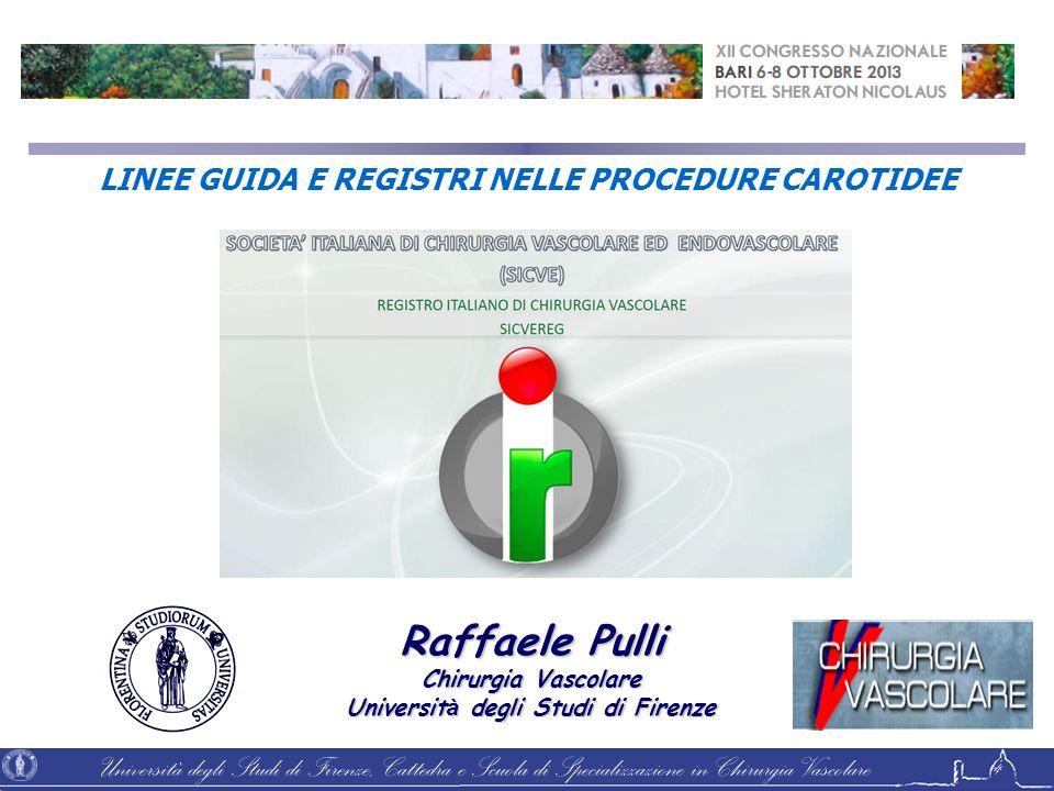 Università degli Studi di Firenze, Cattedra e Scuola di Specializzazione in Chirurgia Vascolare Raffaele Pulli Chirurgia Vascolare Universit à degli S