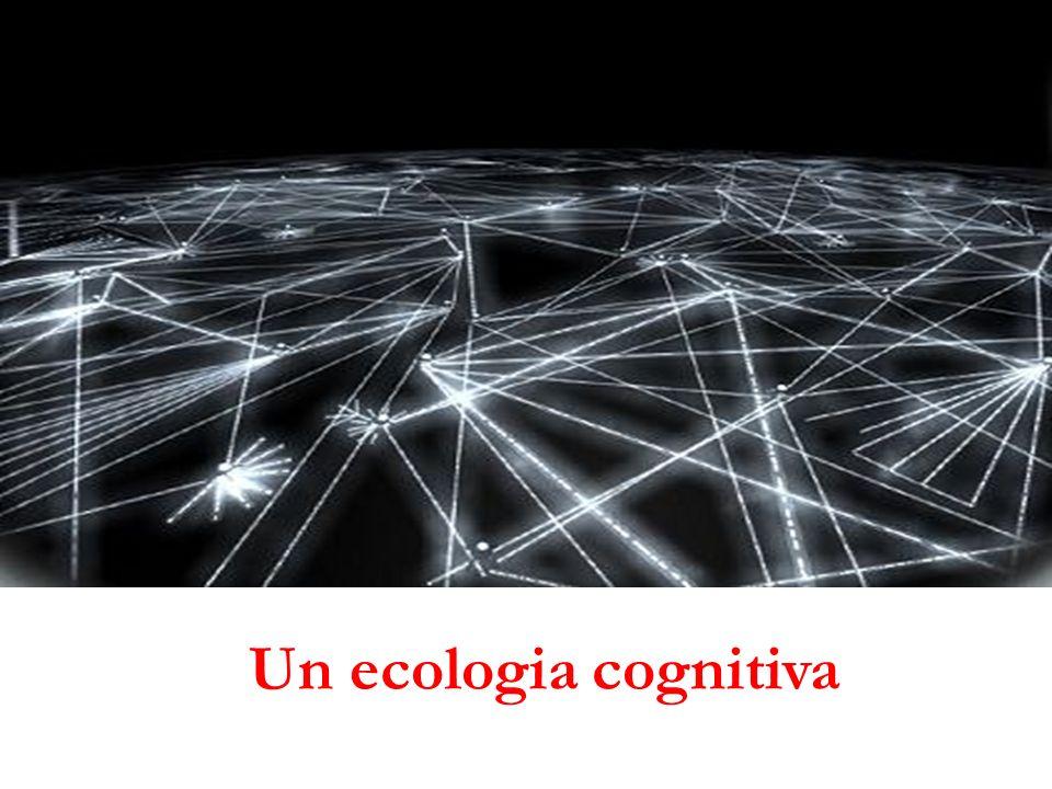Un ecologia cognitiva