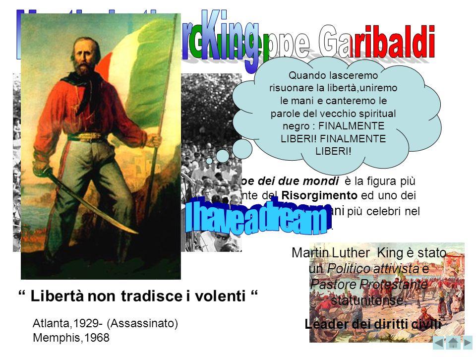 Nizza, 1807- Isola Caprera 1882. È stato un generale Patriota e condottiero Italiano L Eroe dei due mondi è la figura più rilevante del Risorgimento e