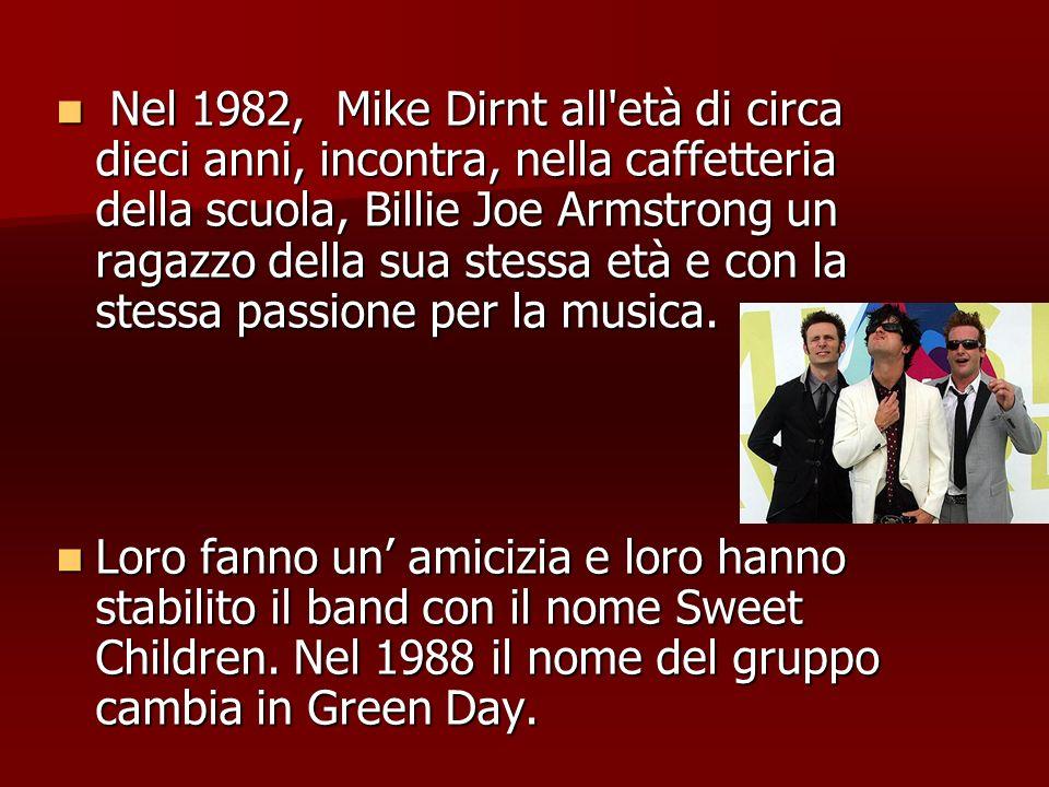 Nel 1982, Mike Dirnt all'età di circa dieci anni, incontra, nella caffetteria della scuola, Billie Joe Armstrong un ragazzo della sua stessa età e con