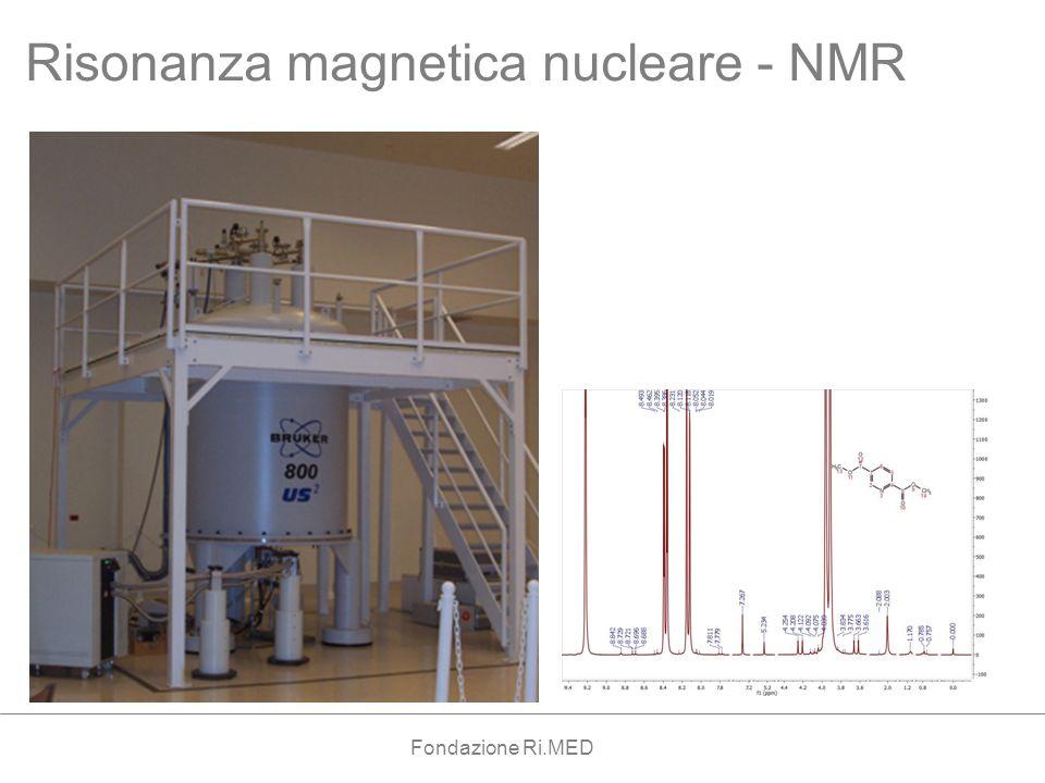 Risonanza magnetica nucleare - NMR Fondazione Ri.MED