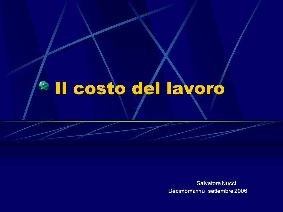 Il costo del lavoro Salvatore Nucci Decimomannu settembre 2006