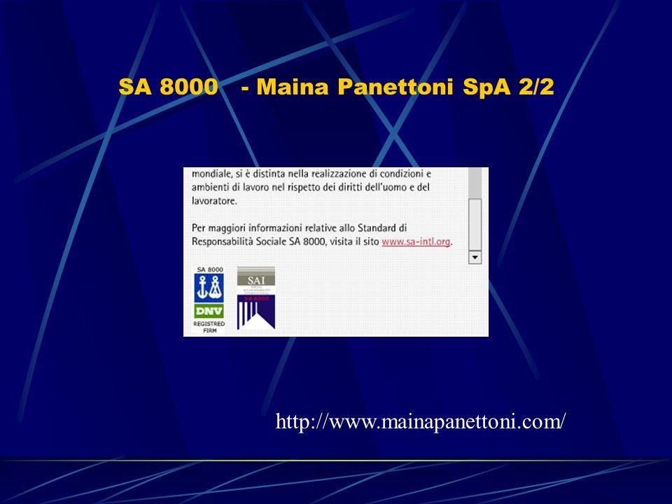 SA 8000 - Maina Panettoni SpA 2/2 http://www.mainapanettoni.com/