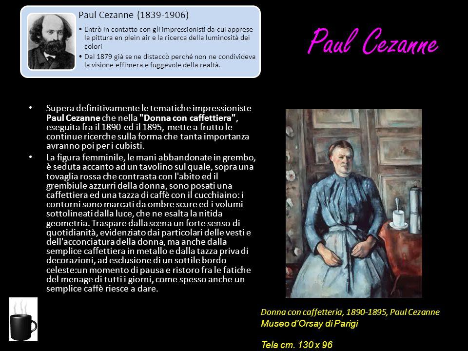 Paul Cezanne Supera definitivamente le tematiche impressioniste Paul Cezanne che nella