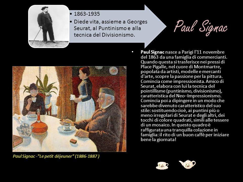 Paul Signac Paul Signac nasce a Parigi l'11 novembre del 1863 da una famiglia di commercianti. Quando questa si trasferisce nei pressi di Place Pigall