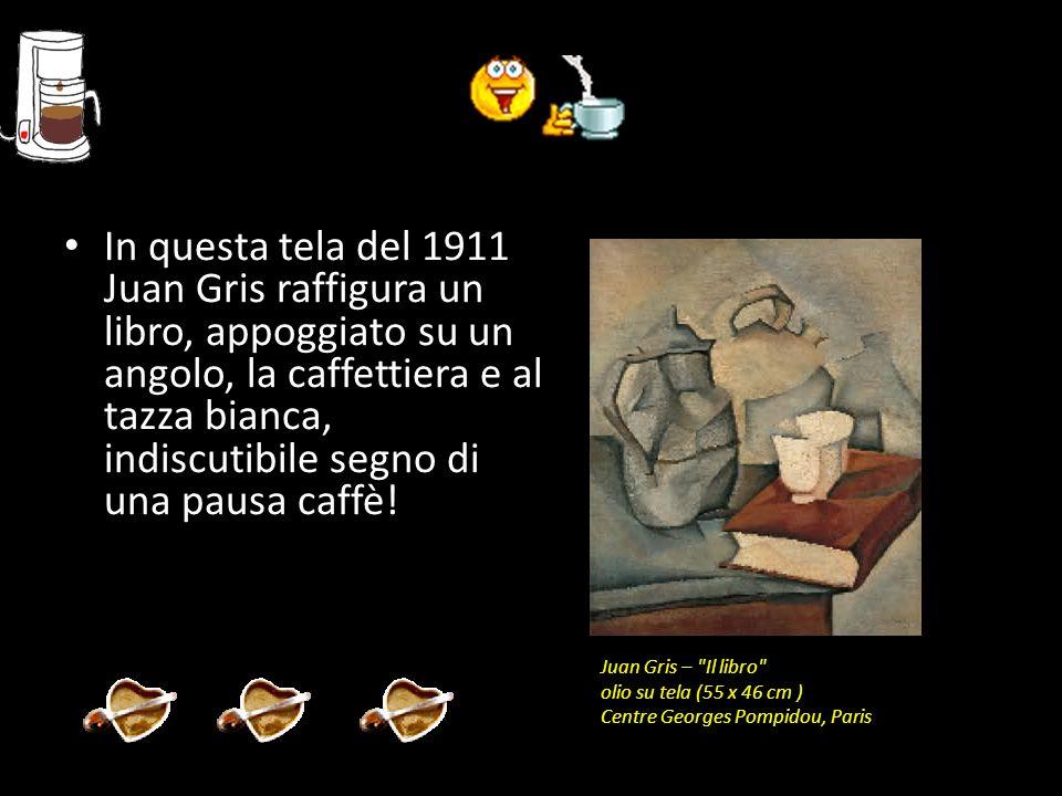In questa tela del 1911 Juan Gris raffigura un libro, appoggiato su un angolo, la caffettiera e al tazza bianca, indiscutibile segno di una pausa caff