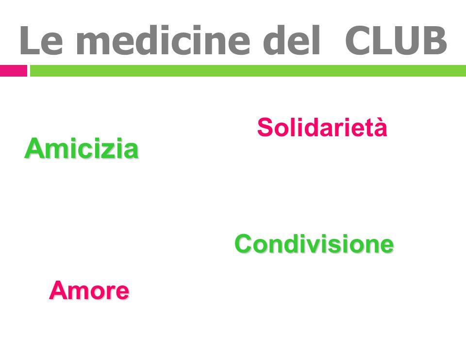 Le medicine del CLUB Amicizia Condivisione Amore Solidarietà
