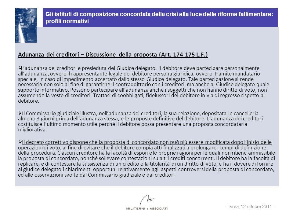 Gli istituti di composizione concordata della crisi alla luce della riforma fallimentare: profili normativi Adunanza dei creditori – Discussione della