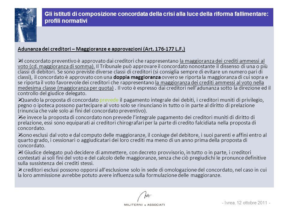 Gli istituti di composizione concordata della crisi alla luce della riforma fallimentare: profili normativi Adunanza dei creditori – Maggioranze e app