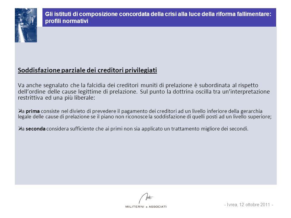 Gli istituti di composizione concordata della crisi alla luce della riforma fallimentare: profili normativi Soddisfazione parziale dei creditori privi