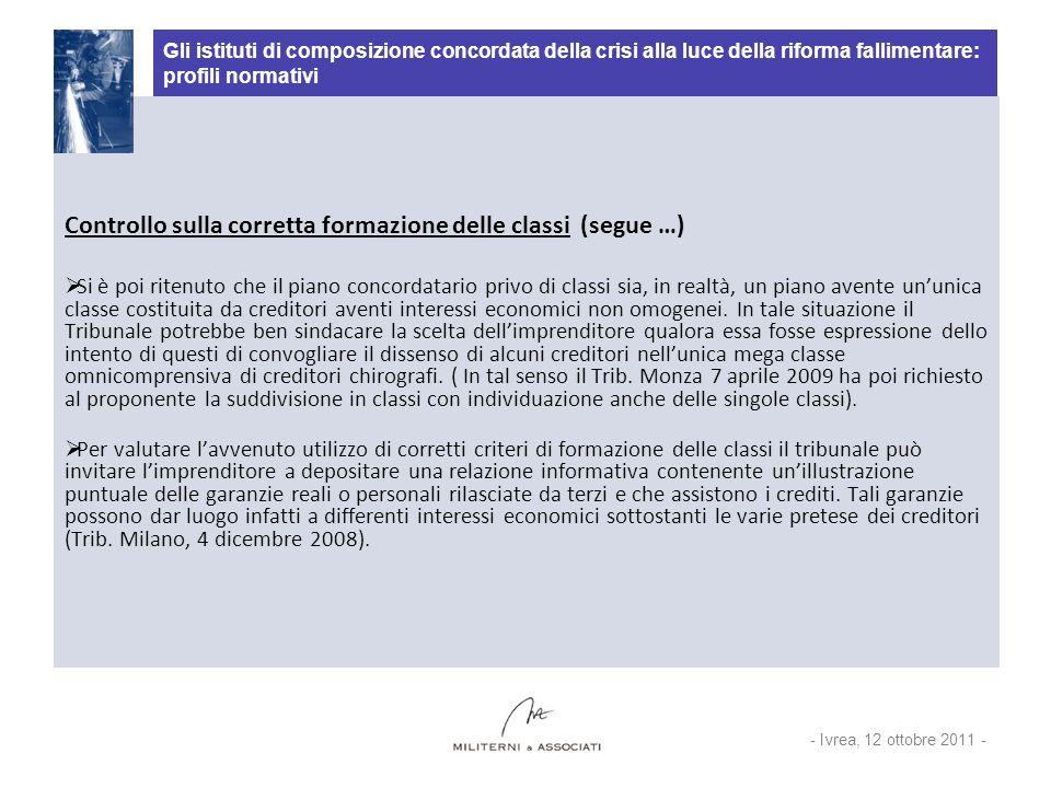 Gli istituti di composizione concordata della crisi alla luce della riforma fallimentare: profili normativi Controllo sulla corretta formazione delle