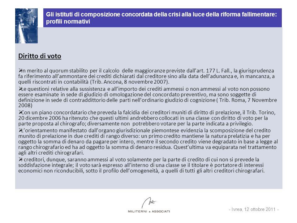 Gli istituti di composizione concordata della crisi alla luce della riforma fallimentare: profili normativi Diritto di voto In merito al quorum stabil