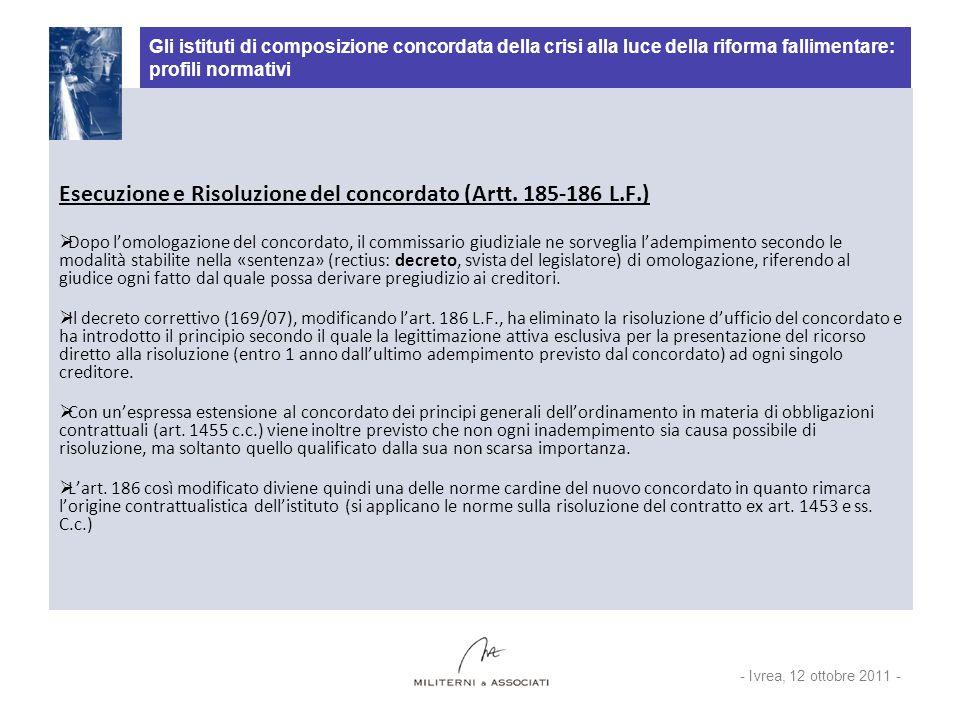 Gli istituti di composizione concordata della crisi alla luce della riforma fallimentare: profili normativi Esecuzione e Risoluzione del concordato (A