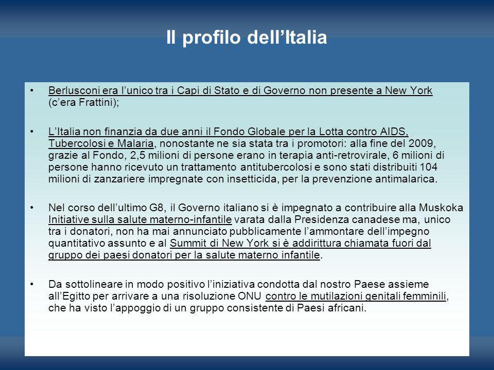 Il profilo dellItalia Berlusconi era lunico tra i Capi di Stato e di Governo non presente a New York (cera Frattini); LItalia non finanzia da due anni