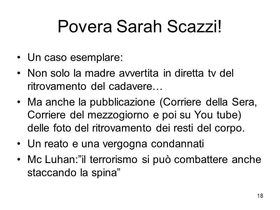 18 Povera Sarah Scazzi! Un caso esemplare: Non solo la madre avvertita in diretta tv del ritrovamento del cadavere… Ma anche la pubblicazione (Corrier