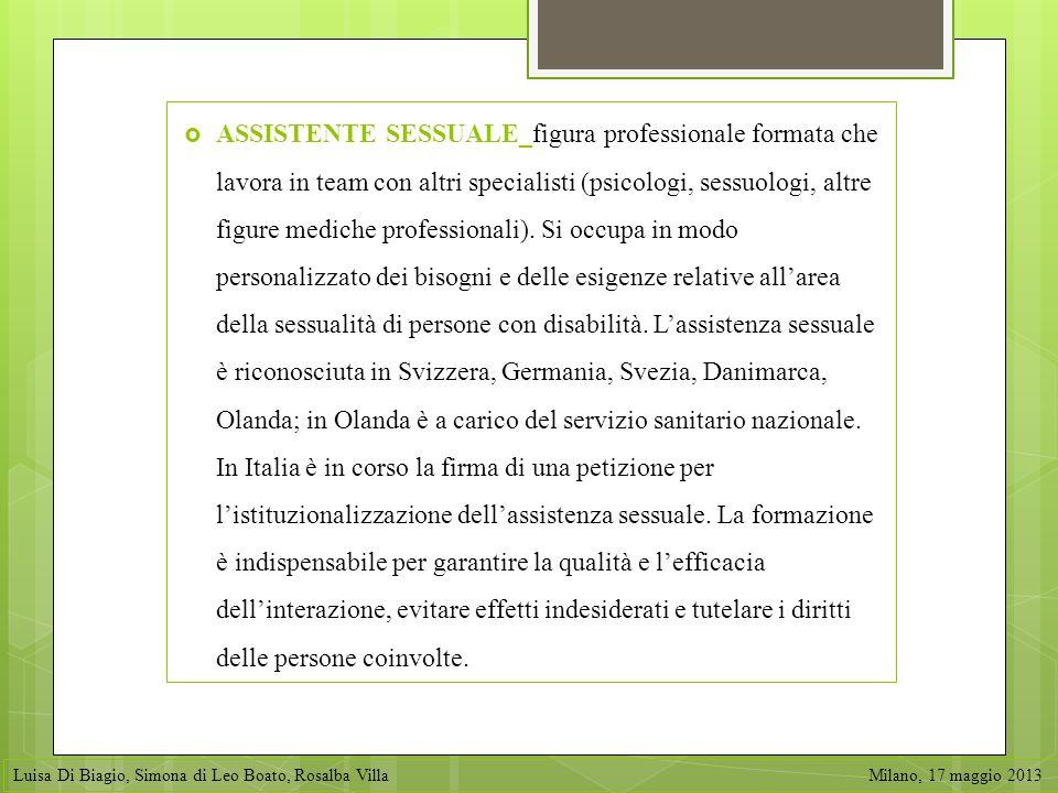 ASSISTENTE SESSUALE_figura professionale formata che lavora in team con altri specialisti (psicologi, sessuologi, altre figure mediche professionali).
