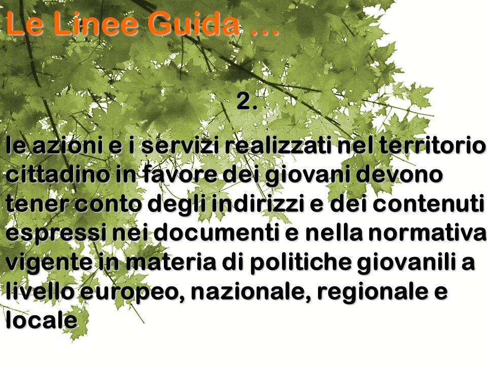 Le Linee Guida … 2.