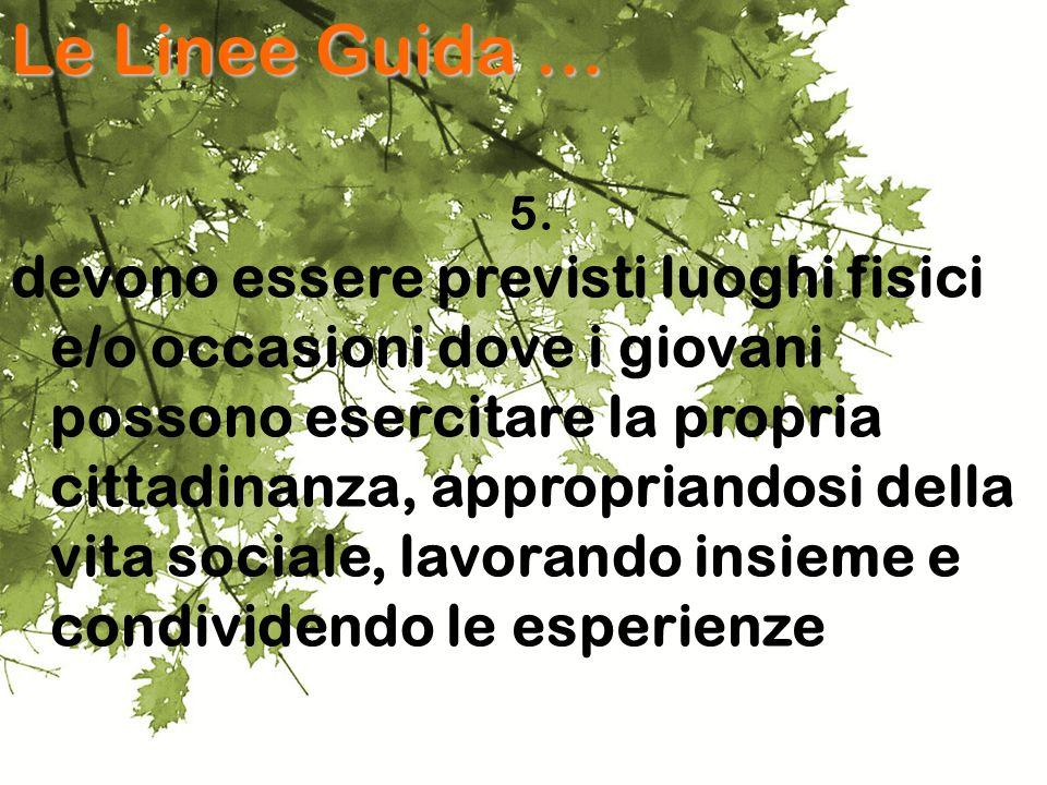 Le Linee Guida … 5.