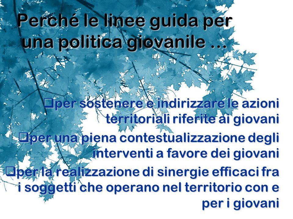 Le Linee Guida … 4.