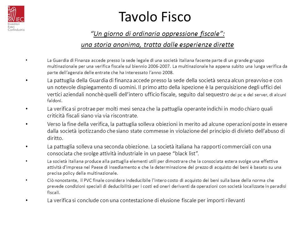 Tavolo Fisco Un giorno di ordinaria oppressione fiscale: una storia anonima, tratta dalle esperienze dirette La Guardia di Finanza accede presso la se