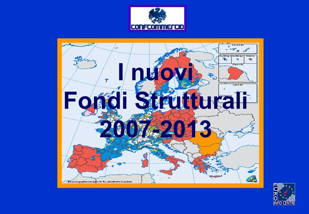 I nuovi Fondi Strutturali 2007-2013