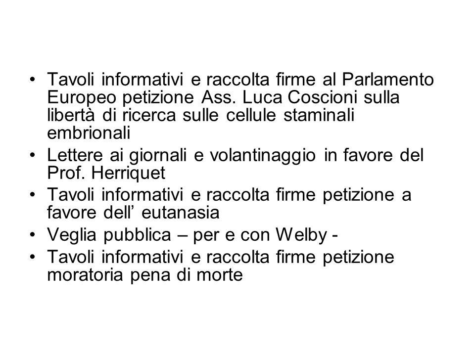 Tavoli informativi e raccolta firme al Parlamento Europeo petizione Ass. Luca Coscioni sulla libertà di ricerca sulle cellule staminali embrionali Let